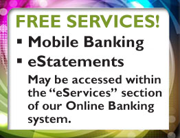 Free services - Mobile Banking and eStatements